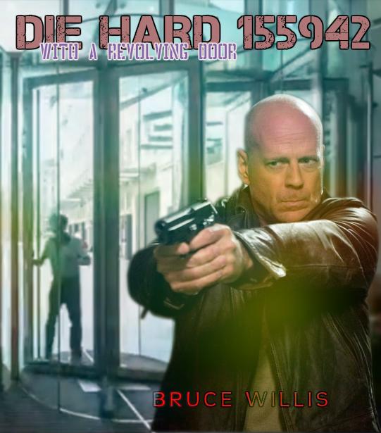 McClane'in Nakatomi Binasının girişindeki döner kapılara sıkışıp öldüğü versiyonun afişi